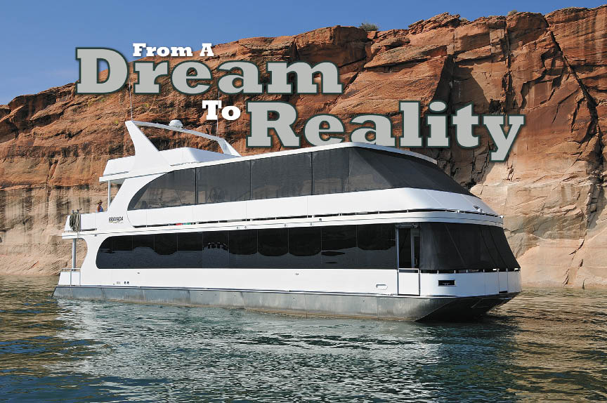 From A Dream To Reality Houseboat Magazine